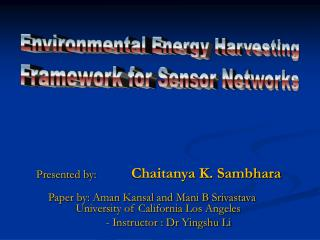 Environmental Energy Harvesting