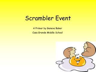 Scrambler Event