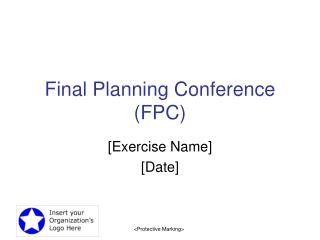 Final Planning Conference (FPC)