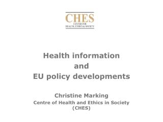 Health information  and  EU policy developments Christine Marking