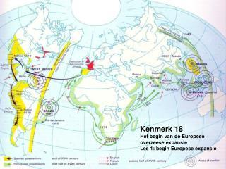 Kenmerk 18 Het begin van de Europese overzeese expansie Les 1: begin Europese expansie