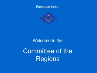 Welcome to the  Committee of the Regions