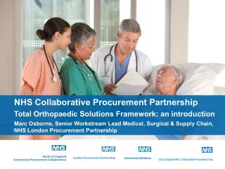 NHS Collaborative Procurement Partnership Total Orthopaedic Solutions Framework: an introduction