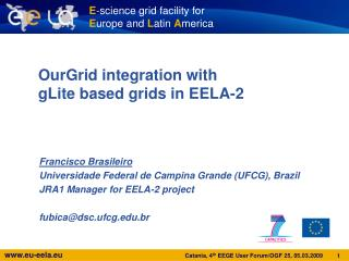 OurGrid integration with gLite based grids in EELA-2
