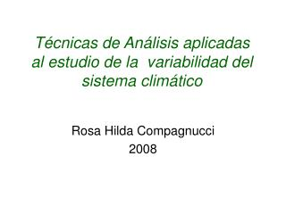 Técnicas de Análisis aplicadas al estudio de la  variabilidad del sistema climático