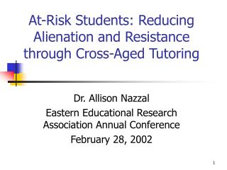 At-Risk Students: Reducing Alienation and Resistance through Cross-Aged Tutoring