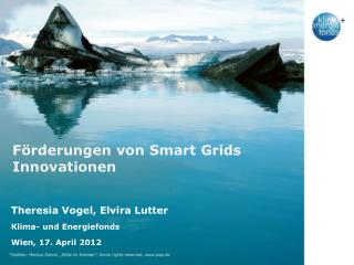 Förderungen von Smart  Grids  Innovationen