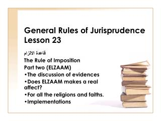 General Rules of Jurisprudence Lesson 23