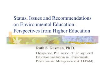 Status, Issues and Recommendations on Environmental Education : Perspectives from Higher Education