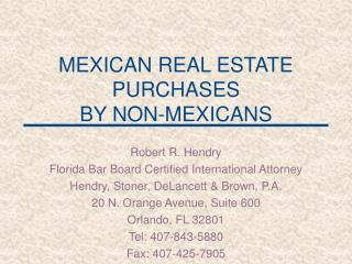 MEXICAN REAL ESTATE PURCHASES  BY NON-MEXICANS