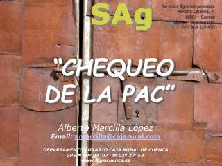 """""""CHEQUEO  DE LA PAC"""""""