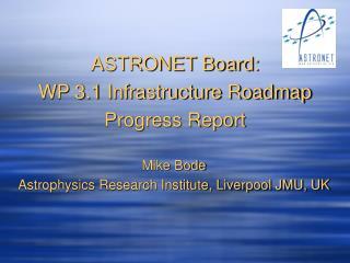 ASTRONET Board: WP 3.1 Infrastructure Roadmap Progress Report