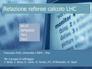 Relazione referee calcolo LHC