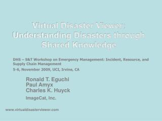 Virtual Disaster Viewer: Understanding Disasters through Shared Knowledge