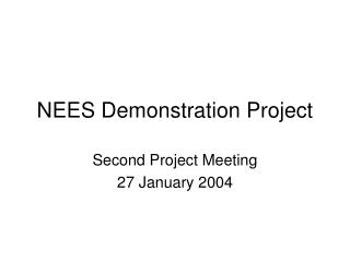 NEES Demonstration Project