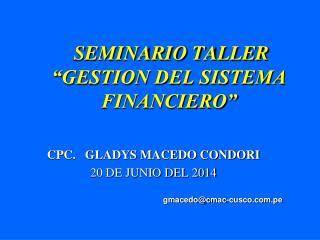 CPC.   GLADYS MACEDO CONDORI 20 DE JUNIO DEL 2014