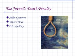 The Juvenile Death Penalty