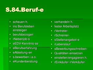 S.84.Beruf-e