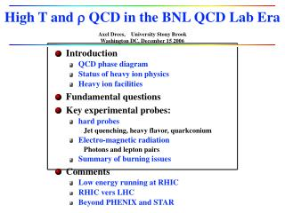 High T and  r  QCD in the BNL QCD Lab Era