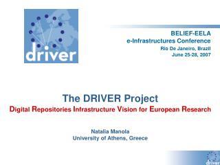 BELIEF-EELA  e-Infrastructures Conference Rio De Janeiro, Brazil June 25-28, 2007