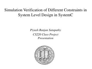 Simulation Verification of Different Constraints in System Level Design in SystemC