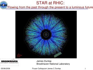 STAR at RHIC: Flowing from the past through the present to a luminous future