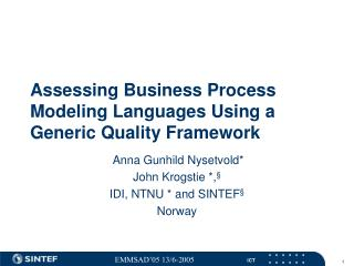 Assessing Business Process Modeling Languages Using a Generic Quality Framework