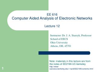 EE 616  Computer Aided Analysis of Electronic Networks Lecture 12