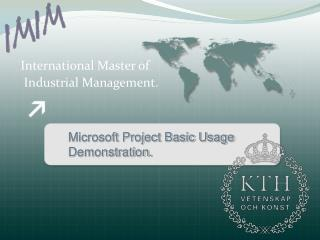 International Master of  Industrial Management.