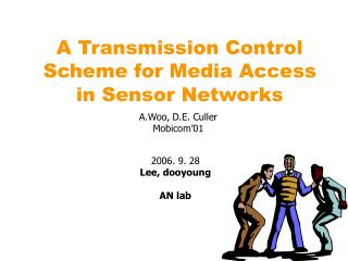 A Transmission Control Scheme for Media Access in Sensor Networks