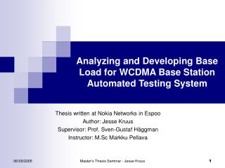 Analyzing and Developing Base Load for WCDMA Base Station Automated Testing System