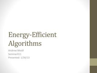 Energy-Efficient Algorithms