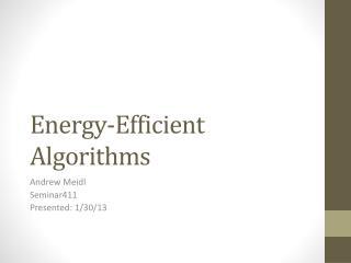 Energy-Efficient Algorithms