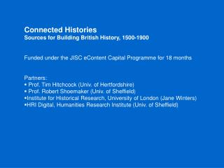 Connected Histories Sources for Building British History, 1500-1900
