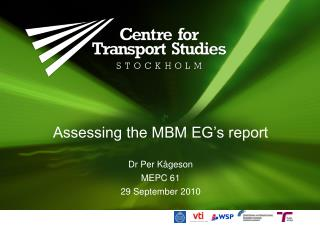 Assessing the MBM EG's report
