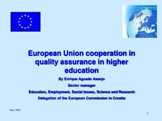 European Union cooperation in quality assurance in higher education By Enrique Aguado Asenjo