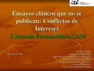Ensayos clínicos que no se publican: Conflictos de Intereses