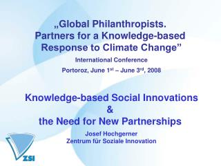 """ Global Philanthropists.  Partners for a Knowledge-based  Response to Climate Change"""