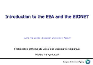 Introduction to the EEA and the EIONET