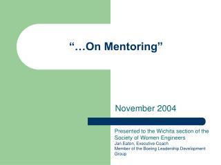 """…On Mentoring"""