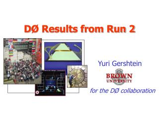 D Ø Results from Run 2