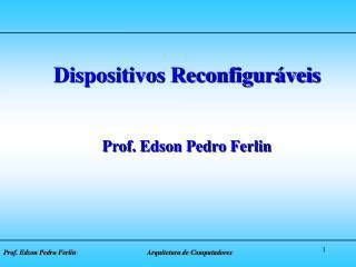Prof. Edson Pedro Ferlin