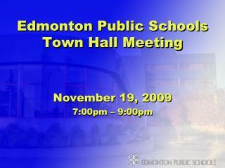 Edmonton Public Schools Town Hall Meeting