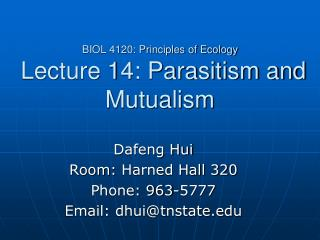 BIOL 4120: Principles of Ecology  Lecture 14: Parasitism and Mutualism