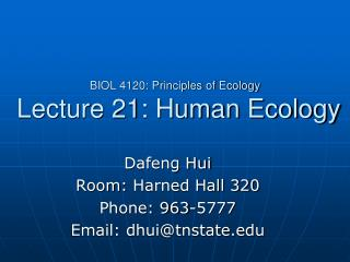 BIOL 4120: Principles of Ecology  Lecture 21: Human Ecology