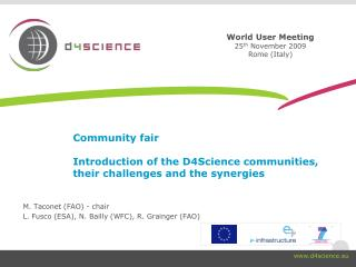 Community fair Introduction of the D4Science communities, their challenges and the synergies