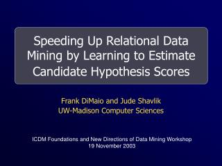 Speeding Up Relational Data Mining by Learning to Estimate Candidate Hypothesis Scores