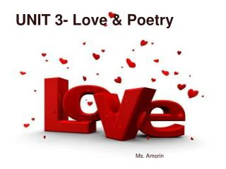 UNIT 3- Love/ Poetry <3