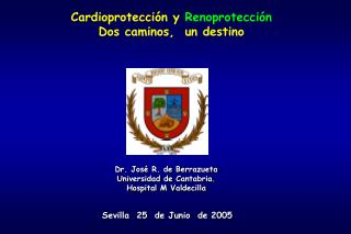 Dr. José R. de Berrazueta Universidad de Cantabria. Hospital M Valdecilla