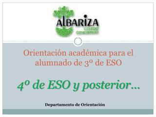 Orientación académica para el alumnado de 3º de ESO 4º de ESO y posterior…